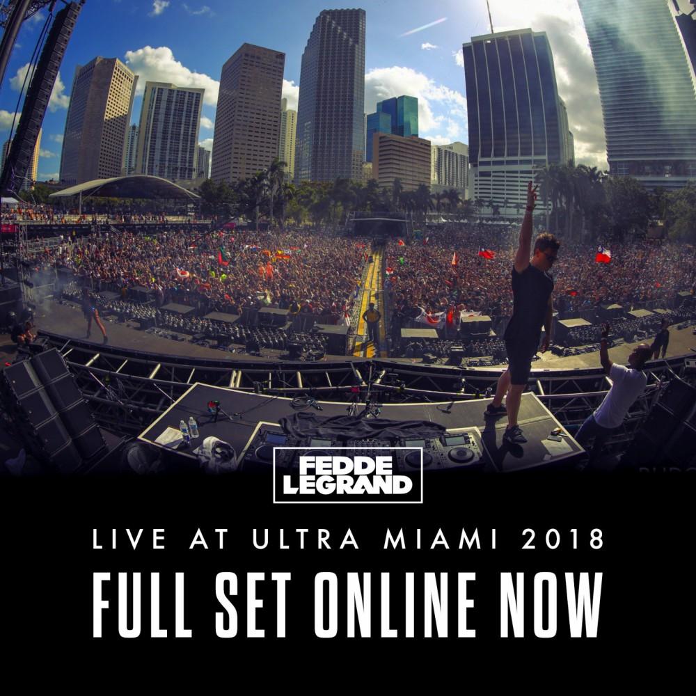 Fedde Le Grand Uploads His Ultra Music Festival 2018 Live Set – Watch