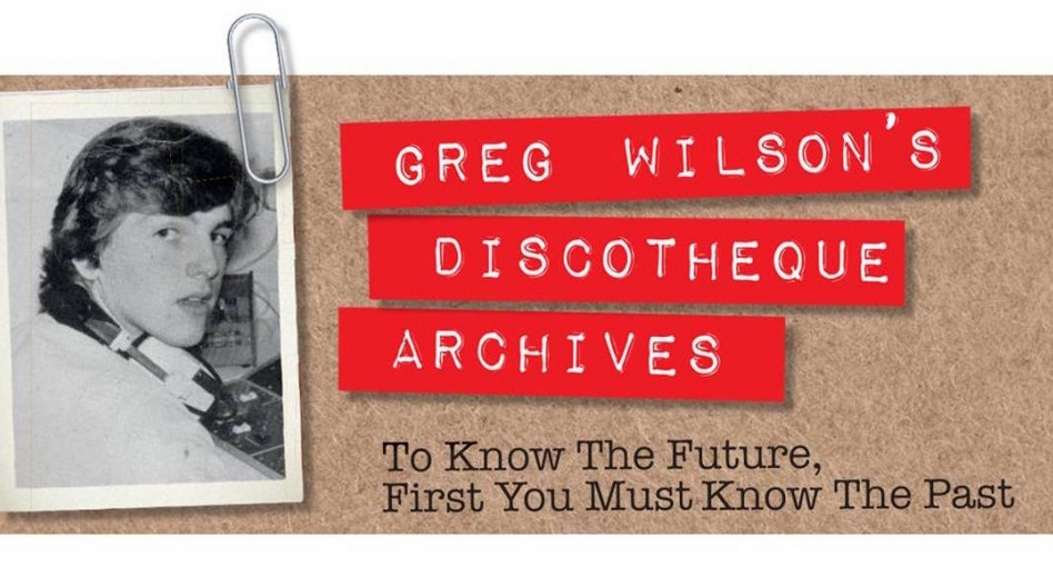GREG WILSON'S DISCOTHEQUE ARCHIVES #21
