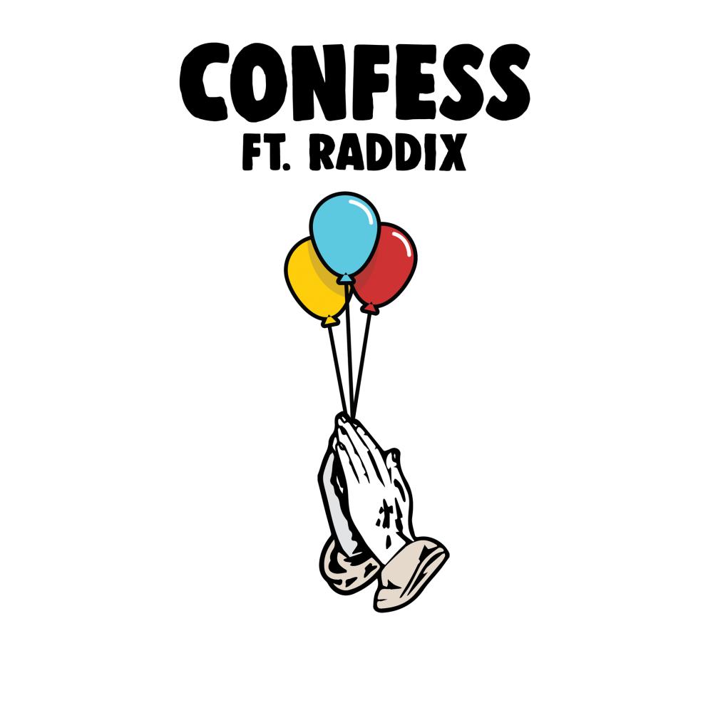 Birthdayy Partyy – Confess feat. Raddix