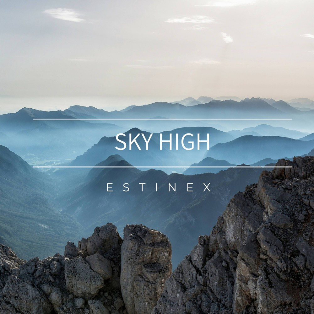"""Estinex will lift you up with his latest progressive release """"Sky High"""""""