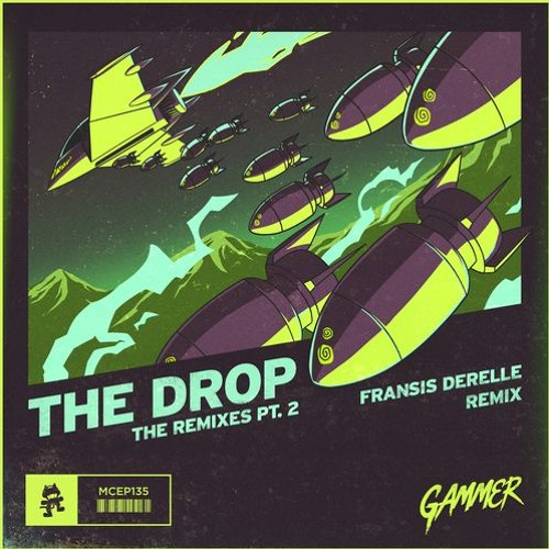 Gammer – THE DROP (Fransis Derelle Remix)