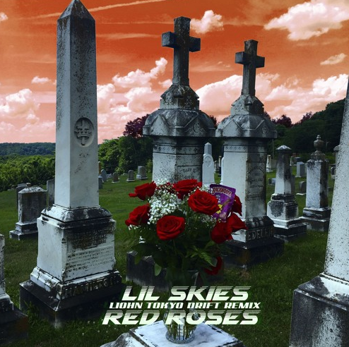 Lil Skies – Red Roses (LIOHN Tokyo Drift RemixXx)