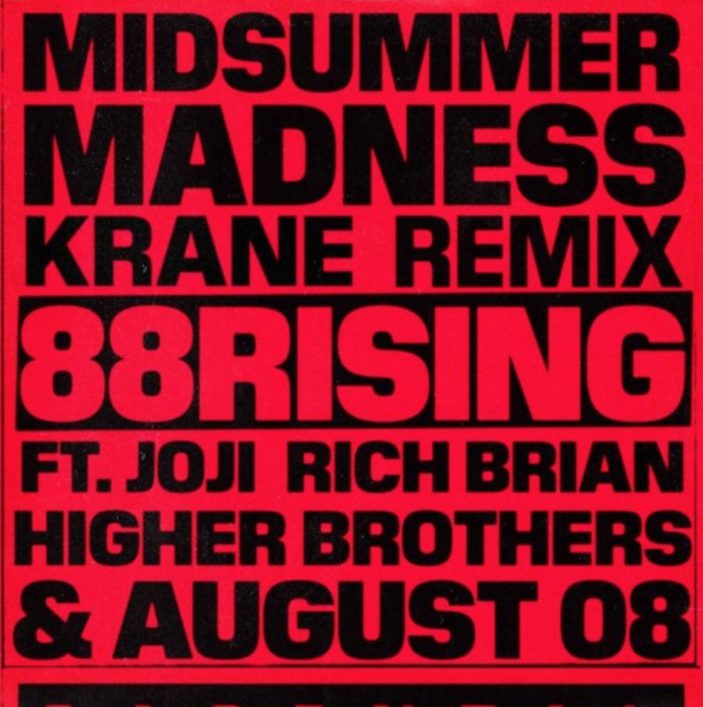 88rising – Midsummer Madness feat. Joji, Rich Brian, Higher Brothers & AUGUST 08 (KRANE Remix)