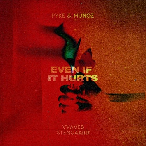 """Your EDM Premiere: Pyke & Muñoz Team Up With VVAVES, STENGAARD For Electro-Pop Smash """"Even If It Hurts"""" 