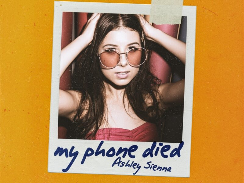 "Premiere: Ashley Sienna Releases New Single ""My Phone Died"" Off Upcoming Debut EP Out Of My Head"
