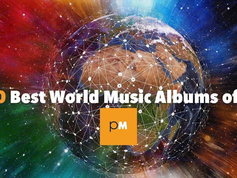 The 10 Best World Music Albums of 2020