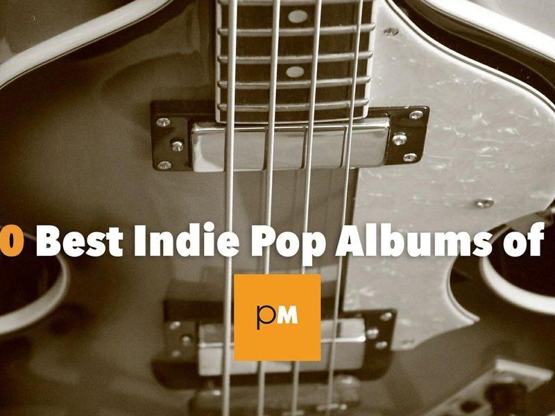 The 10 Best Indie Pop Albums of 2020